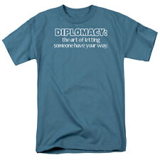 DIPLOMACY: ART OF LETTING SOMEONE HAVE YOUR WAY Humorous T-Shirt All Sizes
