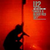 U2 - Under a Blood Red Sky (Live Recording) (1997)