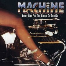 MACHINE - There But for the Grace of God Go I - CD ** Brand New **