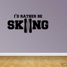 Wall Decal Quote Rather Be Skiing Ski Quote Sports Decal Ski Decal (JP74)