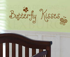 Wall Decal Art Vinyl Quote Sticker Lettering Large Adhesive Butterfly Kisses B04