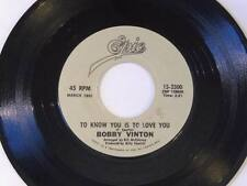 """Bobby Vinton - I Love How You Love Me / To Know You Is To Love You Vinyl 7"""" 45 -"""