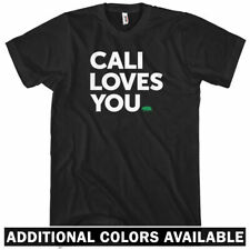 California Loves You T-shirt - Men S-4X - Cali Los Angeles San Diego Francisco