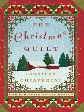 JENNIFER CHIAVERINI - The Christmas Quilt (Elm Creek Quilts ** Brand New **