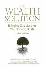 The Wealth Solution Bringing Structure To Your Financial Life Third Edition