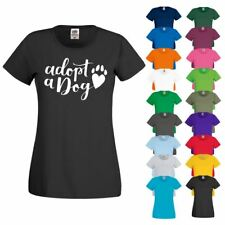 ADOPT A DOG Care Slogan Pets Rescue Paws Love Animal Womens Ladies T Shirt Top