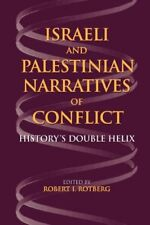 ISRAELI AND PALESTINIAN NARRATIVES OF CONFLICT HISTORYS DOUBLE **Excellent**
