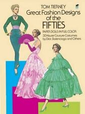 GREAT FASHION DESIGNS OF FIFTIES PAPER DOLLS 30 HAUTE COUTURE By Tom Tierney NEW