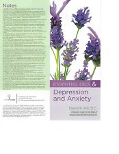 Essential Oils & Depression and Anxiety; David K. Hill, D.C. dynamic leader 2006