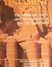 OLD TESTAMENT SURVEY: MESSAGE, FORM AND BACKGROUND OF OLD - Hardcover BRAND NEW