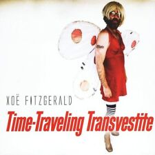Xoe Fitzgerald - Time Traveling Transvestite (CD Used Like New)