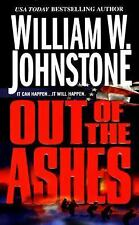 Ashes: Out of the Ashes by William Johnstone (2014, Paperback) #1 IN SERIES  NEW