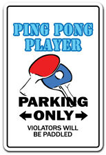 PING PONG PLAYER Novelty Sign gift table tennis ball paddle team champion champ