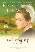 LONGING ( COURTSHIP OF NELLIE FISHER, BOOK 3) By Beverly Lewis - Hardcover Mint