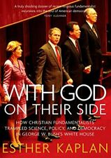 WITH GOD ON THEIR SIDE: HOW CHRISTIAN FUNDAMENTALISTS TRAMPLED By Esther VG