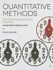 Quantitative Methods: for Business, Management and Finance by Louise Swift,...
