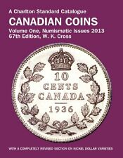 CANADIAN COINS, VOL 1 - NUMISMATIC ISSUES, 67TH ED (CHARLTON'S By W. K. Cross VG