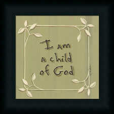 I am a Child of God by Karen Religious Sign Framed Art Print Wall Décor Picture