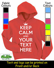 KEEP CALM & ????? (YOUR TEXT) PERSONALISED  HOODIE / HOODIES - GIFT FOR A CHILD