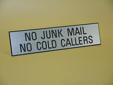 No Junk Mail - No Cold Callers - Engraved Sign