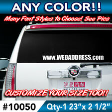 """CUSTOM """" ANY TEXT """" BUSINESS STORE WEB EMAIL NAME SLOGAN Decal Sticker 23""""wx2"""