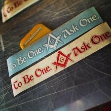 TB1A1 Freemason To Be One Ask One Decal - Unique Made In San Diego Just Ask One