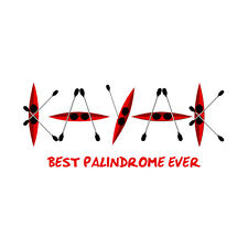 Womans KAYAK Best Palindrome Ever T-Shirt