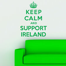 Keep Calm And Support Ireland - Wall Sticker Art Decal Vinyl Quote