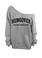Hungover Last Night Was My B*tch - Slouchy Oversized Sweatshirt - Gray