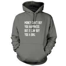 Money Can't Buy Happiness It Can Buy A Bike - Unisex Hoodie - Cycling - Bicycle