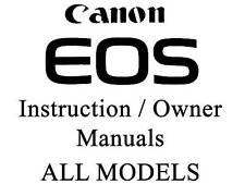 Canon EOS User Guide Instruction Manual (ALL MODELS)