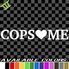 Cops Love Me Vinyl Decal sticker car truck fast jdm drift race cop heart police