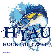 HYAU!! Hook Your Ass Up!! Sailfish Shirts better than Guy Harvey / Salt Life