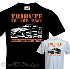 T Shirt two colour Pressure Oldtime 850 E31 1989 Top Look Opel BMW Ford etc