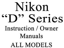Nikon D Series User Guide Instruction Operator Users Manual (ALL)