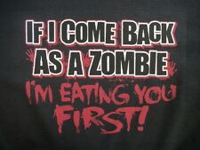Crewneck Sweatshirt If I Come Back As A Zombie Im Eating You First Walking Dead