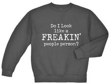 Do I look like a freakin' people person funny sweatshirt Men's dark gray