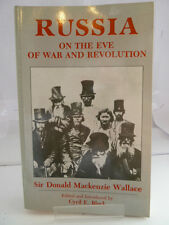 RUSSIA ON THE EVE OF WAR & REVOLUTION by SIR DONALD MACKENZIE WALLACE 1984