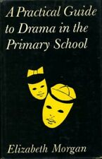 A Practical Guide to Drama in the Primary School #BN7909