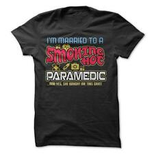 Smoking Hot Paramedic - Funny T-Shirt 100% Cotton Wife Husband Occupation Love