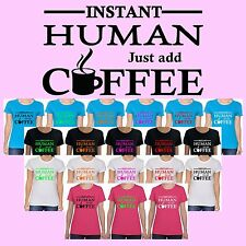 INSTANT HUMAN JUST ADD COFFEE Cup Pot Funny Comic Novelty Custom T-Shirt