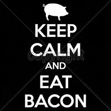 Funny Hoodie Keep Calm And Eat Bacon Food Breakfast BLT Pork Meat Lover Eggs Fat