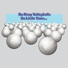 Sport Long Sleeve Shirt So Many Volleyballs So Little Time Pitch AAU Spike Game