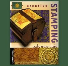 Stamping & Craft ** CREATIVE STAMPING In POLYMER CLAY ** Large PB / Good Cond