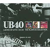 Ub40 - Labour Of Love Volume I/II/III (platinum Collection) NEW 3 x CD