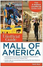 The Unofficial Guide to Mall of America by Beth Blair (2016, Paperback)