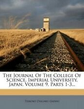 The Journal of the College of Science, Imperial University, Japan, Volume 9, Par
