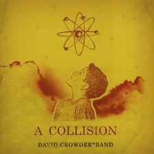 A Collision by David Crowder Band (CD, 2005) FAST FREE SHIPPING!