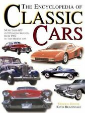 The Encyclopedia of Classic Cars : More Than 600 Outstanding Brands, from...