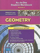 Prentice Hall Mathematics, Geometry All-In-One Workbook: Version a by JR. Fre Pe